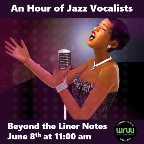 Tune in at 11:00 am to hear classics by Sarah Vaughn, Dinah